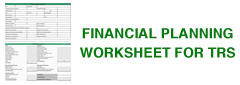 Financial Planning Worksheet for TRS