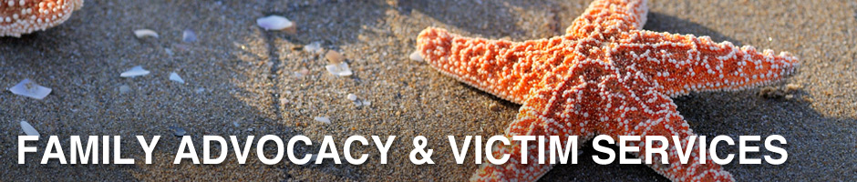 Family Advocacy & Victim Sevices