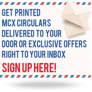 Sign up for MCX sale circulars and email.
